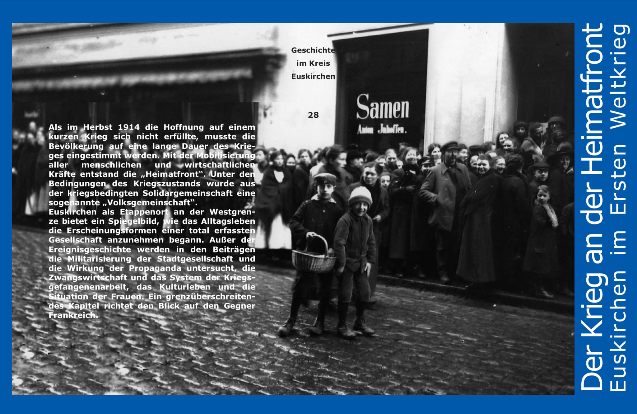 Der Krieg an der Heimatfront — Euskirchen im Ersten Weltkrieg